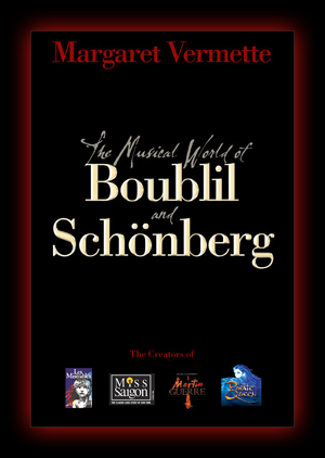 The Musical World of Boublil and Schönberg